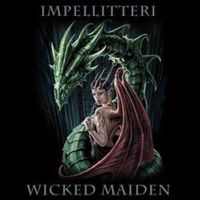 Impellitteri: Wicked Maiden (2009)