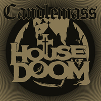 Candlemass: House Of Doom EP (2018)