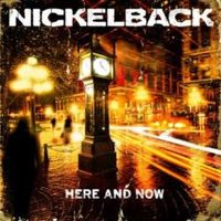 Nickelback: Here And Now (2011)