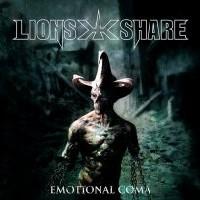 Lion's Share: Emotional Coma (2007)