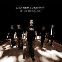 Király István & G-Jam Projekt: On The Road Again (2009)