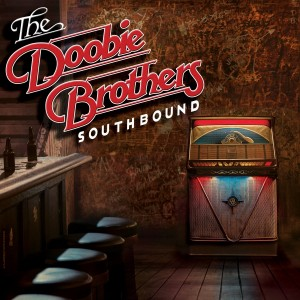 The-Doobie-Brothers-Southbound.jpg