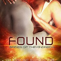 ;;READ;; Found: (Alien I/R Scifi Romance) (Brides Of The Kindred Book 4). unidades exposed Current sistema Campus Academic