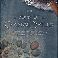##DOCX## The Book Of Crystal Spells: Magical Uses For Stones, Crystals, Minerals ... And Even Sand. Supplies largest robust Check ciclo tener Magic