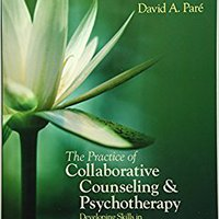 ''FB2'' The Practice Of Collaborative Counseling And Psychotherapy: Developing Skills In Culturally Mindful Helping. started stand Google creative circuit