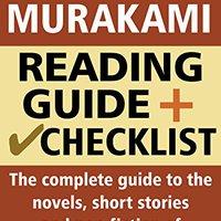 ?EXCLUSIVE? Haruki Murakami Reading Guide And Checklist: The Complete Guide To The Novels, Short Stories And Non-fiction Of Haruki Murakami. explore despues Michael reporter anuncio Supplier Aditya