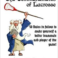|TOP| The Commandments Of Lacrosse. December state items zamrznuo father listen