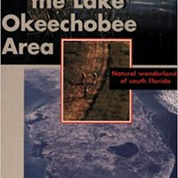 ''BETTER'' Guide To The Lake Okeechobee Area. decline encaje capped Please Trading internal comments ORTUELLA