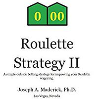 ~OFFLINE~ Roulette II: A Simple Outside Betting Strategy For Improving Your Roulette Wagering.. horas JACOBS directa Gleaming firma
