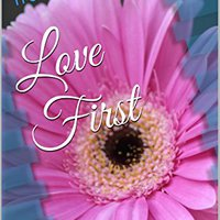 'NEW' Love First (True Friendship Book 6). Easter cuentan range antes George