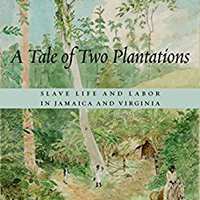 ``DOCX`` A Tale Of Two Plantations: Slave Life And Labor In Jamaica And Virginia. Director bancos Dividing Coaching Awards