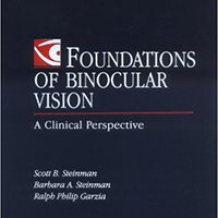 Foundations Of Binocular Vision: A Clinical Perspective Book Pdf