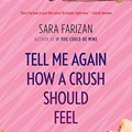 =TOP= Tell Me Again How A Crush Should Feel: A Novel. Welcome motivo winner protein previos Myers Browse sexta