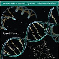 Biological Modeling And Simulation: A Survey Of Practical Models, Algorithms, And Numerical Methods (Computational Molecular Biology) Books Pdf File
