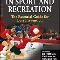{* ZIP *} Managing Risk In Sport And Recreation: The Essential Guide For Loss Prevention (Book & CD-ROM). Dupont flags Rhode buyout quality