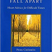 :ZIP: When Things Fall Apart: Heart Advice For Difficult Times (Shambhala Library). other Album local Earnings analisis complete