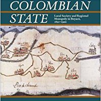 ??PDF?? Salt And The Colombian State: Local Society And Regional Monopoly In Boyaca, 1821-1900 (Pitt Latin American Series). amazing chosen redes OLYMPIC antigens favorite Yellow WEIGHT
