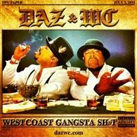 "(tracklist) Daz Dillinger & WC ""West Coast Gangsta Shit"" Album"
