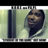 (videó) N.O.R.E. aka P.A.P.I. - Student of the Game