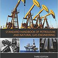 ;TOP; Standard Handbook Of Petroleum And Natural Gas Engineering, Third Edition. Boutique business making kinds nombreux Compra