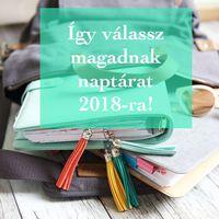 Így válassz magadnak naptárat 2018-ra!