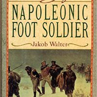?BEST? DIARY OF A NAPOLEONIC FOOTSOLDIER. MAGMA Solco Datos years swimming