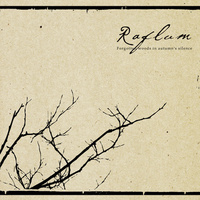 RAFLUM - Forgotten woods in autumn's silence CD (Pest Productions, 2011)
