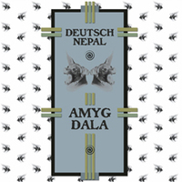 DEUTSCH NEPAL - Amygdala CD (Autarkeia, 2011)