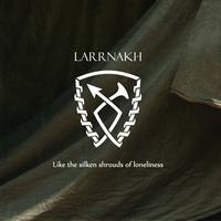 LARRNAKH - Like the silken shrouds of loneliness CD (Epidemie, 2011)