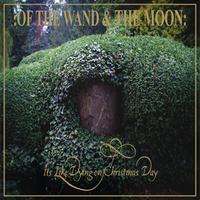 Of The Wand And The Moon-kislemez karácsonyra