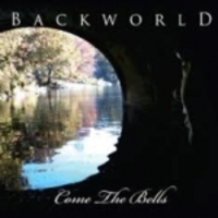 BACKWORLD - Come The Bells CD (Discalcula, 2011)