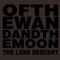 OF THE WAND AND THE MOON - The Lone Descent (Heidrunar Myrkrunar, 2011)