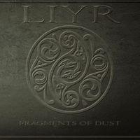 LIYR - Fragments Of Dust CD (Rage In Eden, 2010)