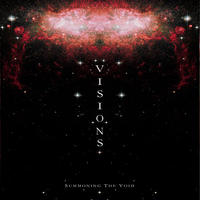 VISIONS - Summoning The Void CD (Cyclic Law, 2010)