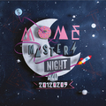 Mome Masters Night