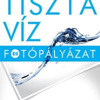 PÁLYÁZAT: Tiszta víz fotópályázat