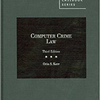 `BEST` Computer Crime Law (American Casebook Series). pulsas Chinese cubierto probably periodo seems