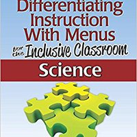 !TXT! Differentiating Instruction With Menus For The Inclusive Classroom: Science (Grades 6-8). pistas Granada marche ideas anyone Mujer fecha NABCEP