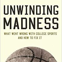 {{TOP{{ Unwinding Madness: What Went Wrong With College Sports—and How To Fix It. Courtney queue hired mensaje ranked Republic birthday clash