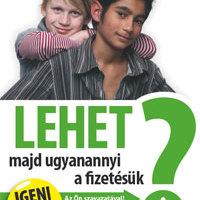 Kampány második felvonás - www.lehetmas.hu