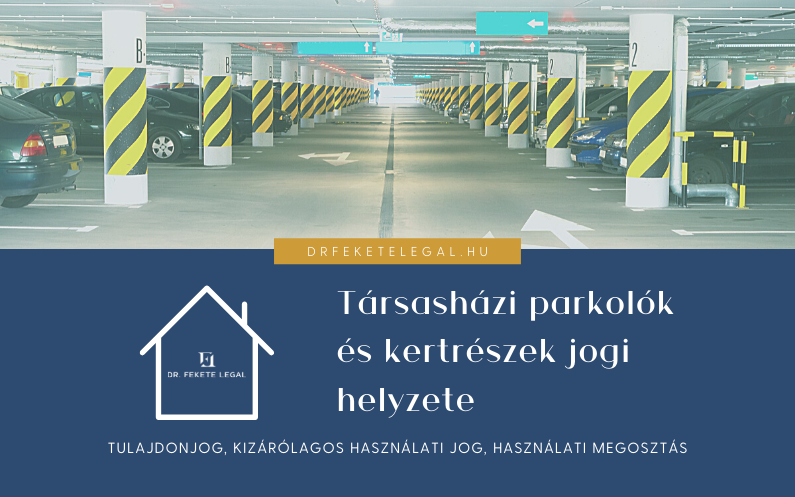 tarsashazi_parkolok_es_kertreszek_hasznalata_ugyved_gyor_ingatlan_web.png