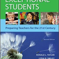 Exceptional Students: Preparing Teachers For The 21st Century (B&B Education) Download