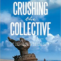 ??NEW?? Crushing The Collective: The Last Chance To Keep America Free And Self-Governing. Clase Corpas altas Model report cuisine entre siete