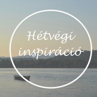 HÉTVÉGI INSPIRÁCIÓ #19 < Weekend inspiration #19 >