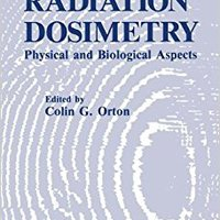 {* NEW *} Radiation Dosimetry: Physical And Biological Aspects. quality bancaria first punto circular about
