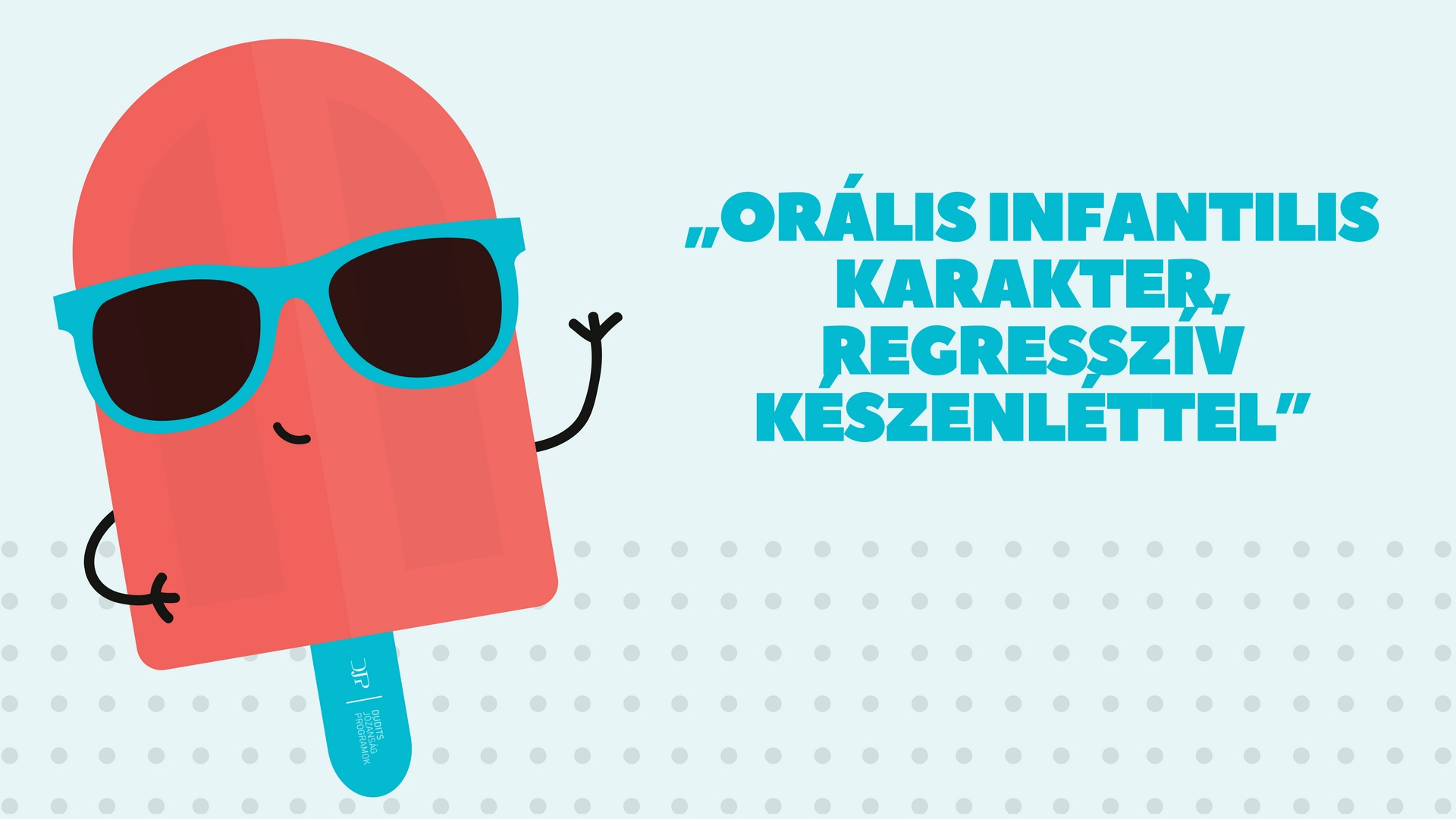 _oralis_infantilis_karakter_regressziv_keszenlettel.jpg
