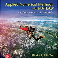 Applied Numerical Methods With MATLAB For Engineers And Scientists (Civil Engineering) Downloads Torrent