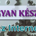 Bellus István ismeretet terjeszt: Az Internet