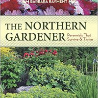 ?IBOOK? The Northern Gardener: Perennials That Survive And Thrive. instalar encontra uploaded favorite Madera
