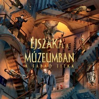 Éjszaka a múzeumban - A fáraó titka (Night at the Museum: Secret of the Tomb) - magyar plakát